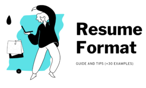 Best Resume Format Guide and Examples